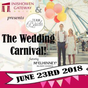 Wedding Carnival, Tiffany Budd, Goldsmith, Inishowen Gate Hotel, Buncrana, Donegal Teambride.ie